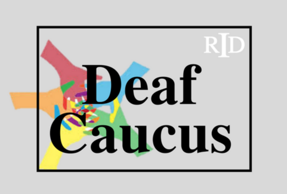 RID Deaf Caucus Speaks Out in Open Letter