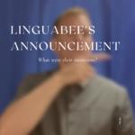 Linguabee's Announcement